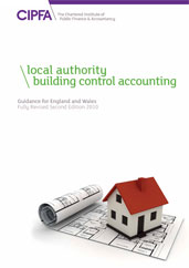 Local Authority Building Control Accounting Guidance for England and Wales Fully Revised Second Edition 2010 CDROM
