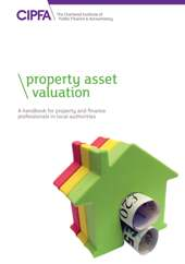 Property Asset Valuation A Handbook for Property and Finance Professionals in Local Authorities Book