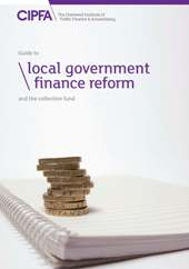 Guide to Local Government Finance Reform and the Collection Fund Hard Copy