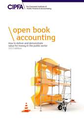 Open Book Accounting How to Deliver and Demonstrate Value for Money in the Public Sector 2013 Edition CDROM