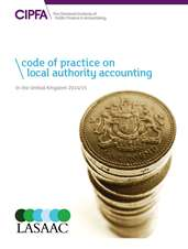 Code of Practice on Local Authority Accounting in the United Kingdom 201415 Book