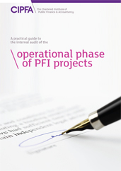 A Practical Guide to the Internal Audit of the Operational Phase of PFI Contracts Book