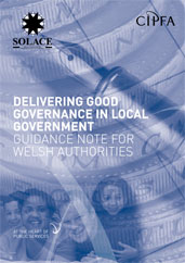 Delivering Good Governance in Local Government Guidance Note for Welsh Authorities