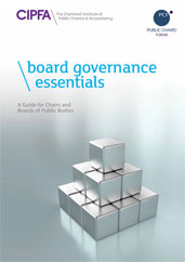 Board Governance Essentials A Guide for Chairs and Boards of Public Bodies