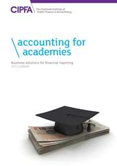 Accounting for Academies Business Solutions for Financial Reporting 2013 Edition