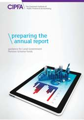 Preparing the Annual Report Guidance for Local Government Pension Scheme Funds