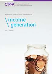 A Practical Guide for Local Authorities on Income Generation 2013 Edition