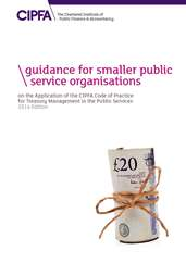 Guidance for Smaller Public Service Organisations on CoP for Treasury Management Online