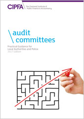 Audit Committees Practical Guidance for Local Authorities and Police 2018 Edition Online