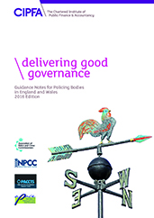 Delivering Good Governance Guidance Notes for Policing Bodies in England and Wales 2016 Edition